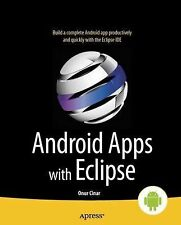 Android Apps with Eclipse by Onur Cinar (2012, Paperback, New Edition)