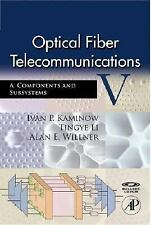 Optical Fiber Telecommunications V A, Fifth Edition: Components and Su-ExLibrary