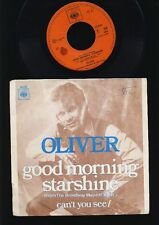 Oliver - Good Morning Starshine - Can't Youu See - 7 Inch Vinyl - HOLLAND