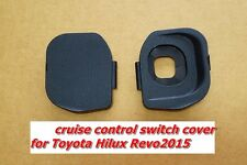 STEERING WHEEL CRUISE CONTROL SWITCH COVER BLACK FOR TOYOTA HILUX REVO 2015
