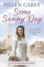Some Sunny Day by Helen Carey, Book, New (Paperback)