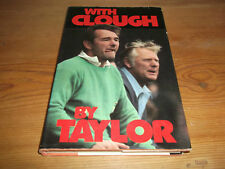 Book. Football. With Brian Clough by Peter Taylor. 1st Derby & Nottingham Forest
