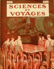 Sciences et voyages n°44 -1920 - L'entretien des routes - Chauffage au mazout