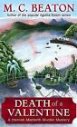 M.C. Beaton Death of a Valentine (Hamish Macbeth Murder Mystery) Excellent Book