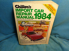 CHILTON'S Import Car Repair Manual Book 1977 1978 1979 1980 1981 1982 1983 1984