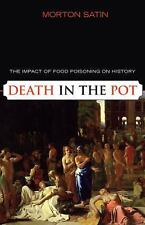 2007-08-01, Death in the Pot: The Impact of Food Poisoning on History, Satin, Mo