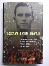 Escape from Davao : The Most Daring Prison Break of Pacific War by LUKACS WWII