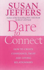 DARE TO CONNECT / SUSAN JEFFERS p/b 0749926430