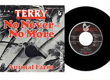 """REGGAE.TERRY.NO NEVER-NO MORE / ANIMAL FARM.GERMAN ORIG 7""""+PIC/SL.EX"""