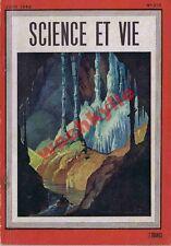 Science et vie n°310 de 06/1943 Spéléologie ozone guerre