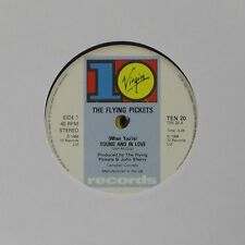 """THE FLYING PICKETS 'WHEN YOU'RE YOUNG AND IN LOVE' UK 7"""" SINGLE #2"""