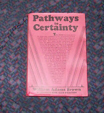 Pathways to Certainty by William Adams Brown 1930 Hardcover