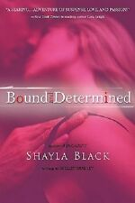 Sexy Capers: Bound & Determined # 1 by Shayla Black aka Shelley Bradley Trade PB