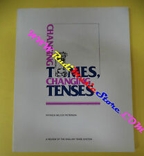 book libro Patricia Wilcox Peterson CHANGING TIMES TENSES 1996 inglese (L30)