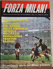 FORZA MILAN!=N°4 4/1970=ISRAELE=STORIA DEL MILAN TRICOLORE=LA RIVINCITA DI RIVER