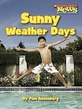 Sunny Weather Days (Scholastic News Nonfiction Readers: Weather)