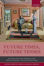 Oxford Studies of Time in Language and Thought: Future Times, Future Tenses...