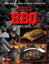 Pure BBQ Hardcover Barbecue & Grilling Recipes Cookbook By Stefan Marquand et al