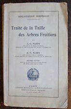 HARDY, TRAITE DE LA TAILLE DES ARBRES FRUITIERS, avec 140 figures, 1875