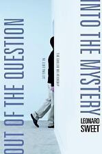 Out of the Question - into the Mystery : Getting Lost in the GodLife by Sweet