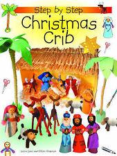 Chapman, Gillian, Lane, Leena Step-by-step Christmas Crib Very Good Book