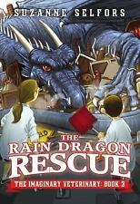 The Rain Dragon Rescue by Suzanne Selfors (2014, Paperback)