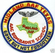 US AAF PATCH, MIDLAND AAF TEXAS, BOMBARDIER SCHOOL, GONE BUT NOT FORGOTTEN     V
