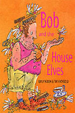 Bob and the House Elves, Rodda, Emily, New Book