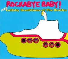 Rockabye Baby! More Lullaby Renditions of the Beatles by Rockabye Baby!