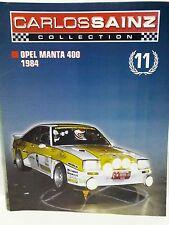 FASCICULOS CARLOS SAINZFASC11 OPEL MANTA 400 1984