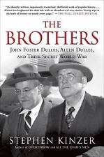 The Brothers: John Foster Dulles, Allen Dulles, and Their Secret World-ExLibrary