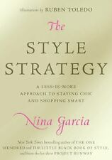 The Style Strategy: A Less-Is-More Approach to Staying Chic and Shopping Smart b