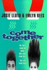 COME TOGETHER; Emlyn Rees & Josie Lloyd; Boy meets Girl - 2 different viewpoints