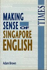 Making sense of Singapore English - Adam Brown