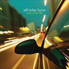 Now Is the Time by Jeff Lorber Fusion (CD, Jun-2010, Heads Up International)