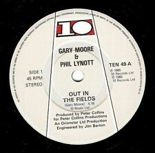 GARY MOORE AND PHIL LYNOTT Out In The Fields Vinyl Record 7 Inch 10 TEN 49 1985