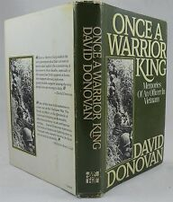 Once A Warrior King Memories Of An Officer In Vietnam By David Donovan HBDJ 1985