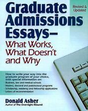 Graduate Admissions Essays : Write Your Way into the Graduate School of Your...