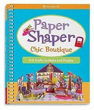 NEW Paper Shapers Chic Boutique : 3-D Crafts to Make and Display American Girl