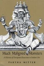 Much Maligned Monsters : A History of European Reactions to Indian Art-ExLibrary