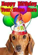 Daschund DOG Happy Birthday PID740 A5 Personalised Greeting Card PARTY