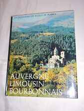 """""""DICT. DES EGLISES DE FRANCE - AUVERGNE - LIMOUSIN - BOURBONNAIS"""" (1966) LAFFONT"""