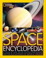 Space Encyclopedia: A Tour of Our Solar System and Beyond (National Geographic
