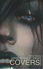 Judge Books By Their Covers Volume 2 Jenny Frison NM- AB