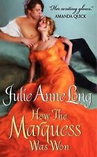 How the Marquess Was Won: Pennyroyal Green Series by Long, Julie Anne