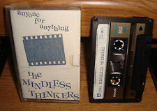 THE MINDLESS THINKERS +ANYONE FOR ANYTHING+ DEMO 1985 PUNK VERY RARE CASSETTE
