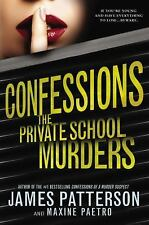 Confessions: The Private School Murders By Bestseller James Patterson Free Ship