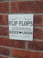Wedding Flip Flops Treat For Your Dancing Feet Shabby n Chic free standing sign