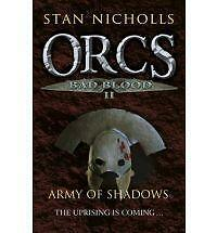 Orcs Bad Blood: v. 2: Army of Shadows by Stan Nicholls (Paperback, 2010)