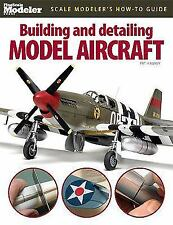 FineScale Modeler Bks.: Building and Detailing Model Aircraft by Pat Hawkey...